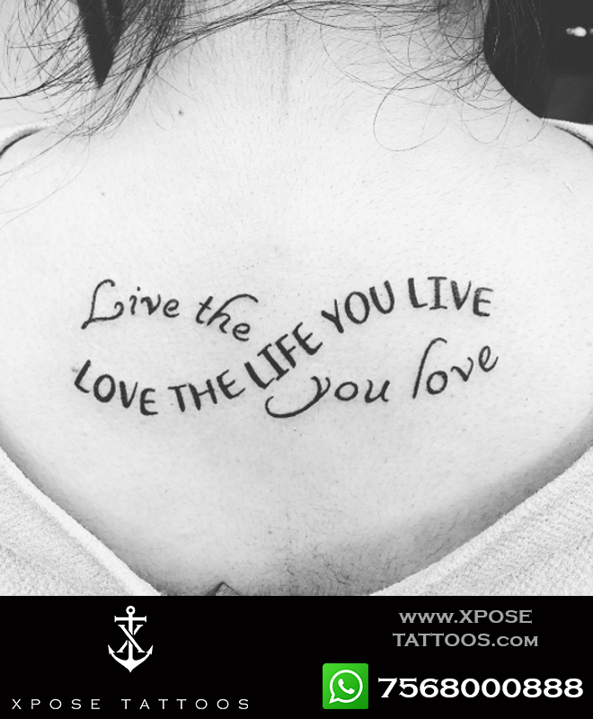 love the life you love tattoo by Xpose Tattoos jaipur