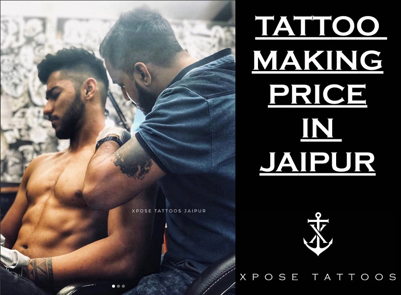 TATTOO MAKING PRICE IN JAIPUR